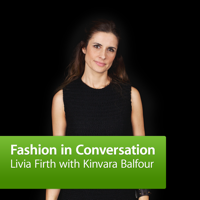 Livia Firth in Conversation with Kinvara Balfour podcast