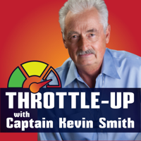 Throttle Up Radio with Captain Kevin Smith podcast