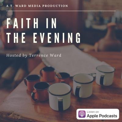 Faith in the Evening