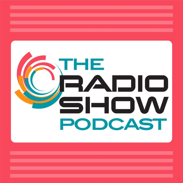 The Radio Show Podcast
