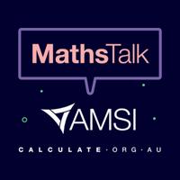 MathsTalk by AMSI Schools podcast