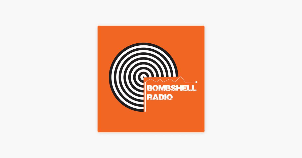 Bombshell Radio on Apple Podcasts
