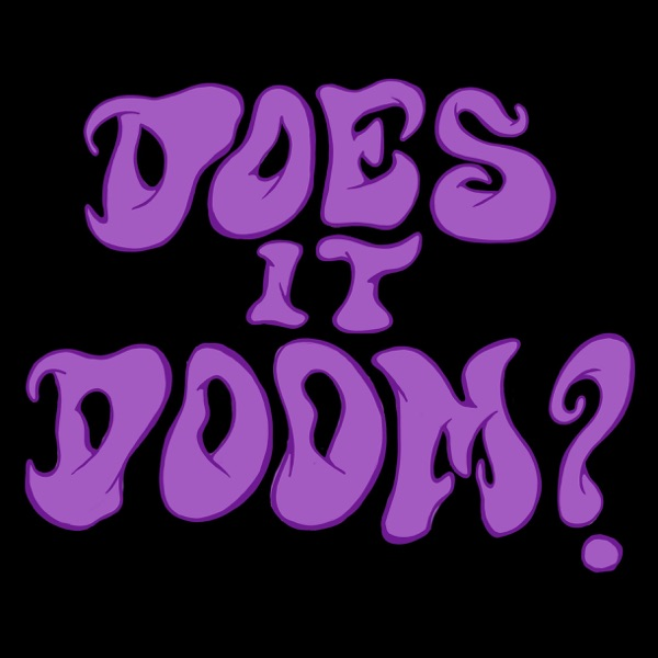The Does It Doom? Podcast banner backdrop