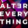 Alter Everything artwork