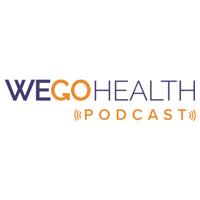 WEGO Health Podcast podcast