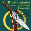 Kniv i Manus - En påskekrim av Improoperatørene