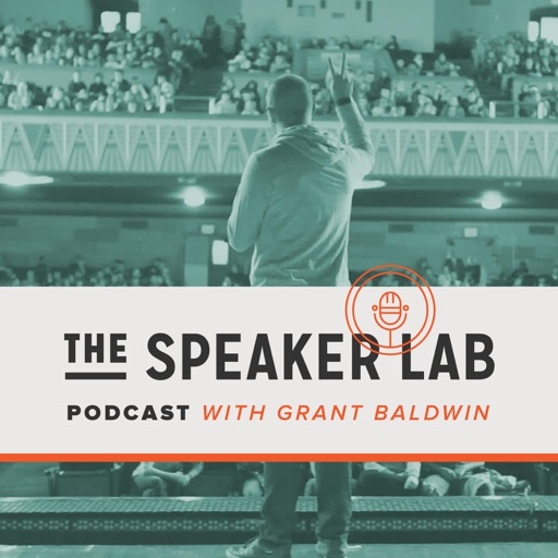Cover image of The Speaker Lab with Grant Baldwin