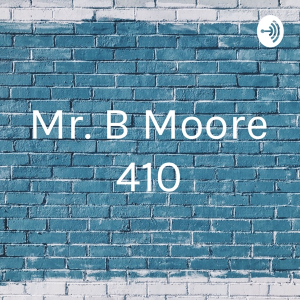 Mr. B Moore 410