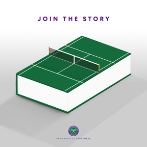 Wimbledon - Join The Story