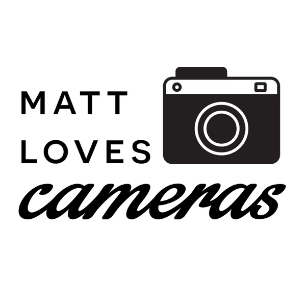 Matt Loves Cameras