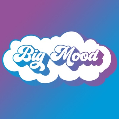 Big Mood:Big Mood
