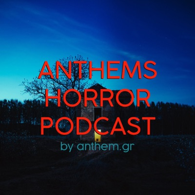Anthems Horror Podcast