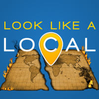 Look Like a Local:  Travelers Not Tourists podcast