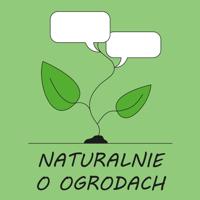 Naturalnie o ogrodach podcast
