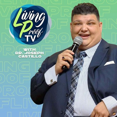 Living Proof with Bishop Joseph Castillo