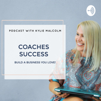 Coaches who succeed online podcast