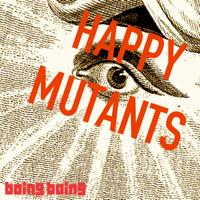 Happy Mutants podcast