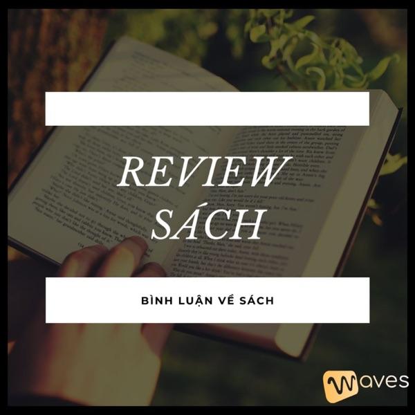 REVIEW SÁCH - Chuyên mục bình luận về sách - WAVES