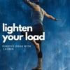 Lighten Your Load with Lauren