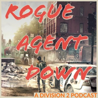 Rogue Agents - A Division 2 Podcast on Apple Podcasts