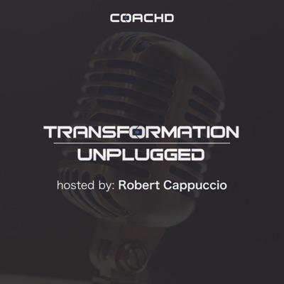 Transformation Unplugged