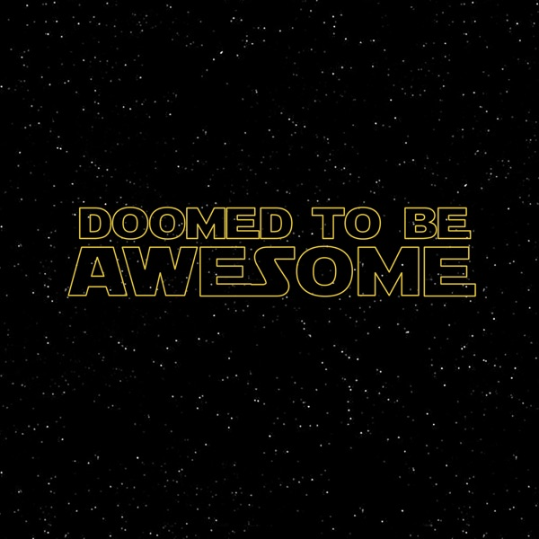 Doomed To Be Awesome