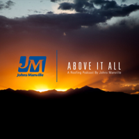Above It All by Johns Manville podcast