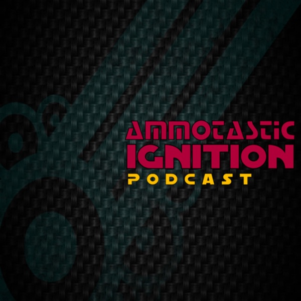 Ammotastic's Podcast