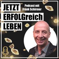 JETZT-ERFOLGreich-LEBEN podcast