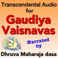 Dhruva Maharaja dasa's Podcasts podcast