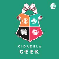 Cidadela Geek podcast
