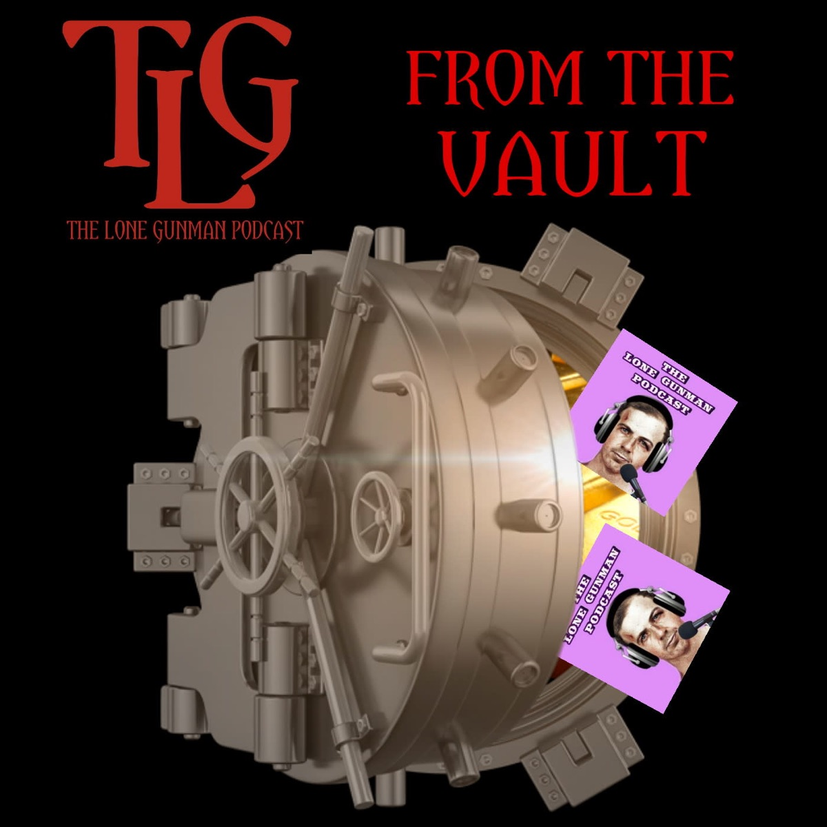 The Lone Gunman - From The Vault