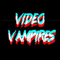Video Vampires podcast