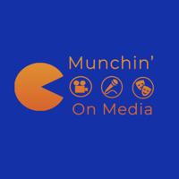 Munchin' On Media podcast