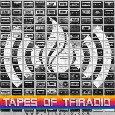 Tapes of TFIRadio