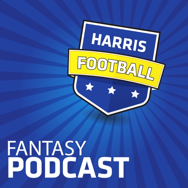 best loved 89559 fb4ea Harris Fantasy Football Podcast | Podbay