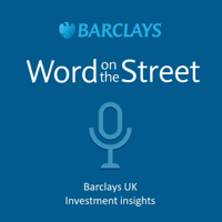 Barclays UK Investment Insights podcast