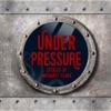 Under Pressure artwork