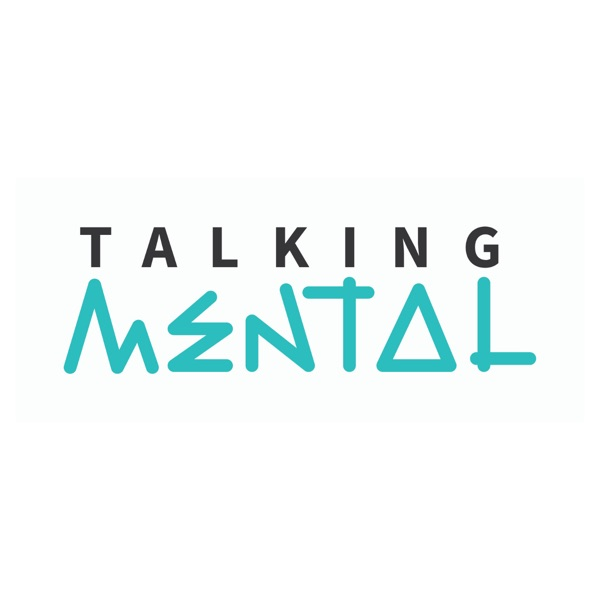 Talking Mental Podcast