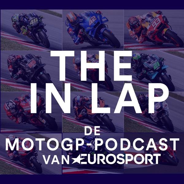 The In Lap - de MotoGP-podcast van Eurosport
