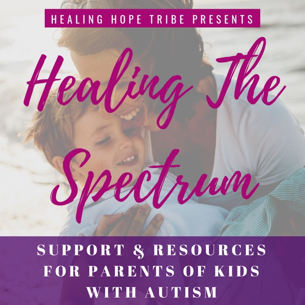 Healing The Spectrum Podcast