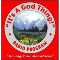 """It's A God Thing!"" Radio Podcast podcast"