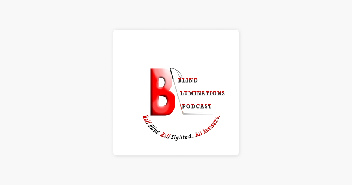 Blind Luminations on Apple Podcasts