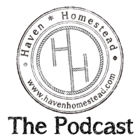 Haven Homestead Podcast podcast