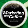 Marketing Over Coffee Marketing Podcast artwork