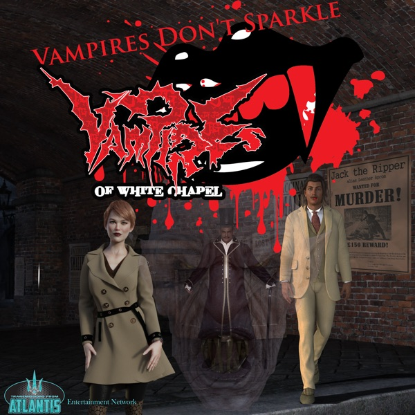 Vampires of White Chapel