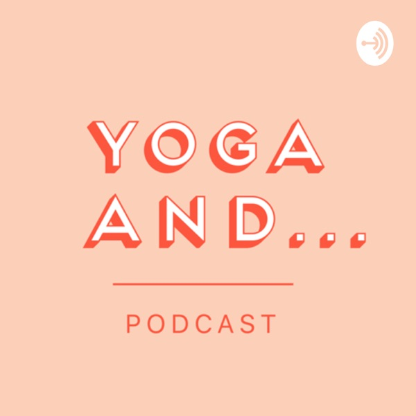 Yoga And Podcast