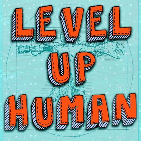 Level Up Human