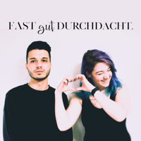 Fast gut durchdacht podcast
