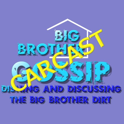Mike's Big Brother Gossip Carcast:Big Brother Gossip Carcast